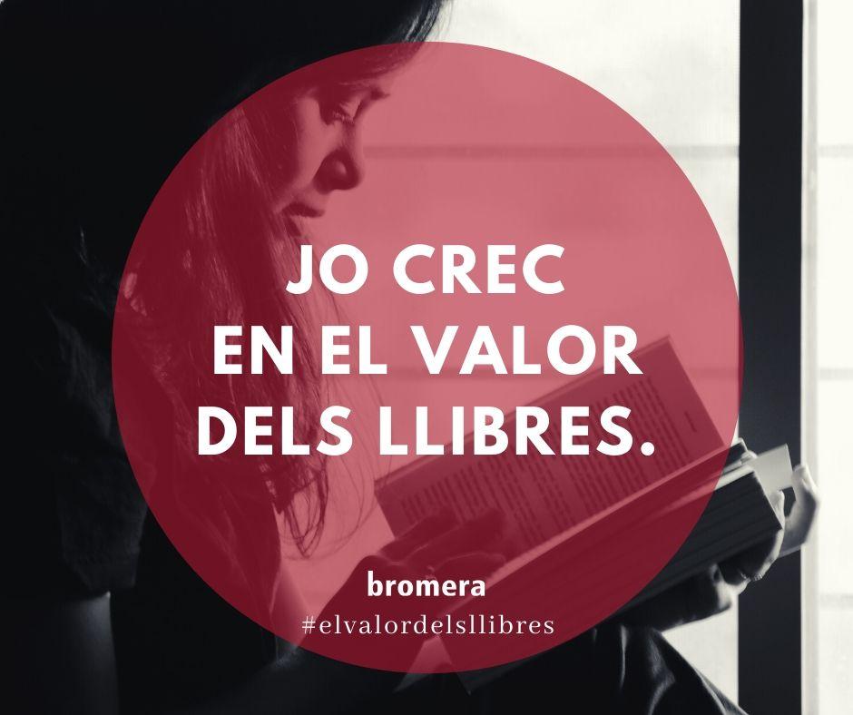 La Fundació Bromera i Edicions Bromera posen en marxa una campanya per a reivindicar el valor dels llibres