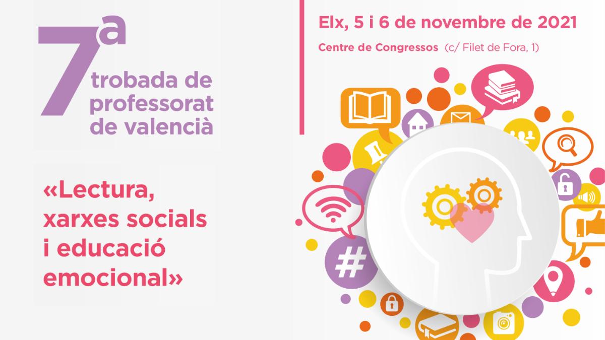 La 7a Trobada de Professorat de Valencià se celebrarà els dies 5 i 6 de novembre a Elx